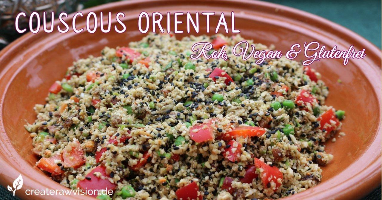 Couscous Oriental Roh & Vegan