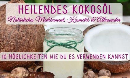 Heilendes Kokosöl – Superfood, Natürliches Medikament und Allrounder