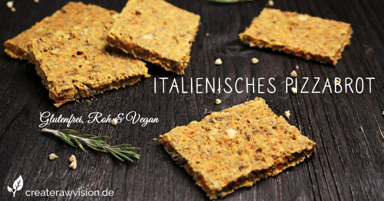 Italienisches Pizzabrot Glutenfrei, Roh & Vegan