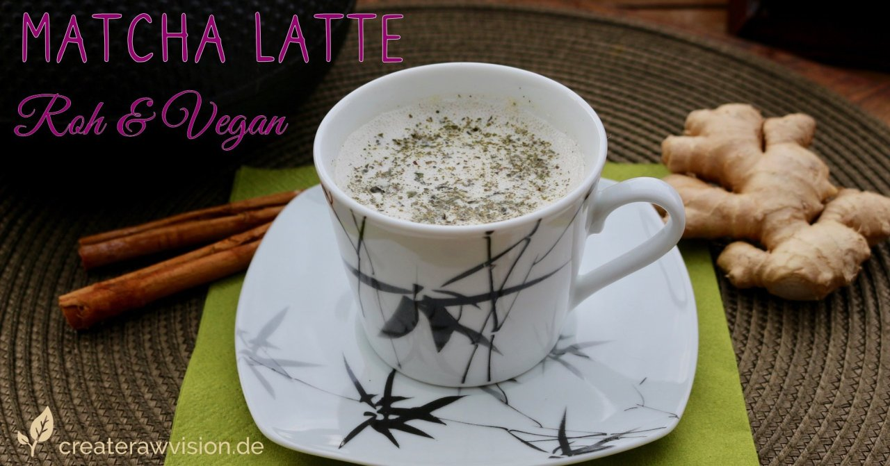 Matcha Latte Roh & Vegan