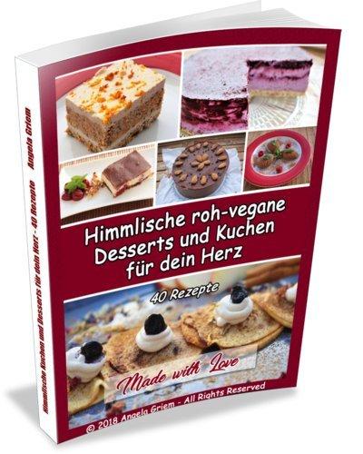 Cover Himmlische roh-vegane Kuchen und Desserts für dein Herz