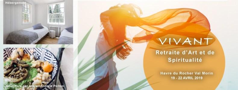 Retraite Art et Spiritualité VIVANT - 19 au 22 avril 2019