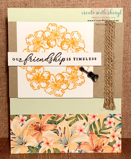 Tropical Friendship #stampingintheround #createwithcheryl .#stampinup