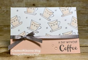 Two for Tuesday....A Day Without Coffee Note Card
