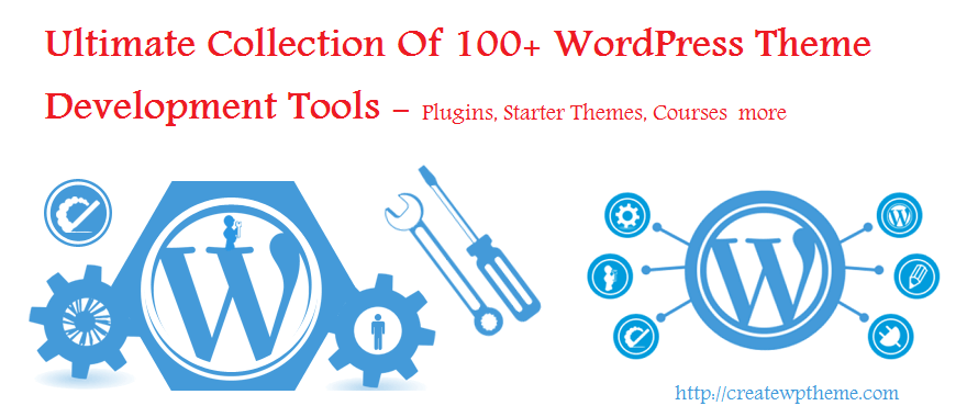 WordPress Theme Development Tools