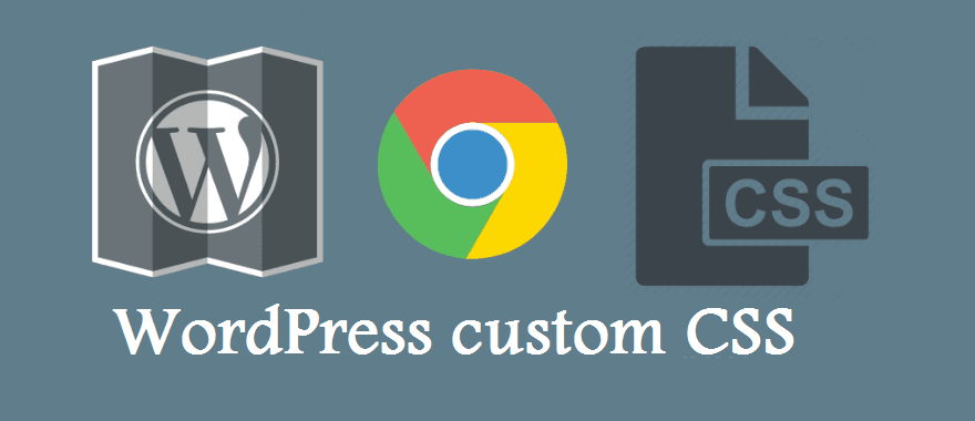 WordPress Custom CSS – How To Edit CSS In WordPress Theme