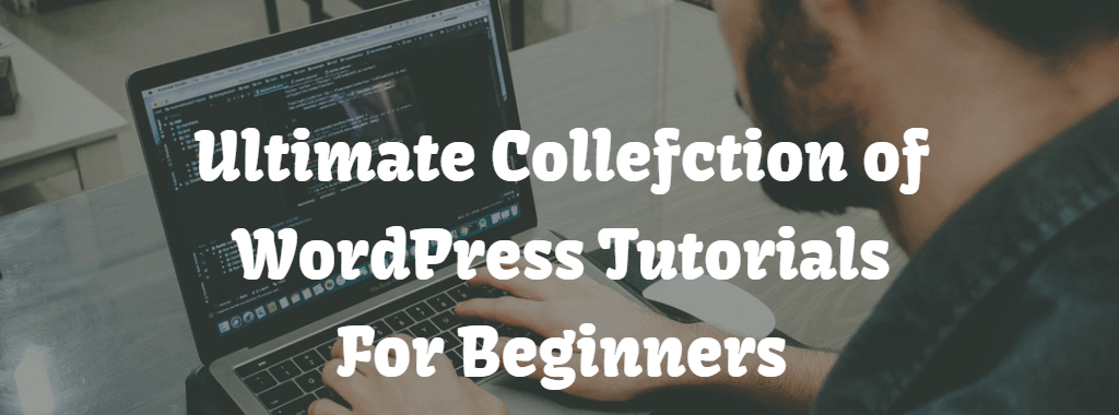 WordPress tutorials for beginners