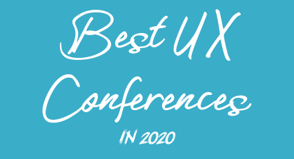 Best UX conferences of 2020 around the world