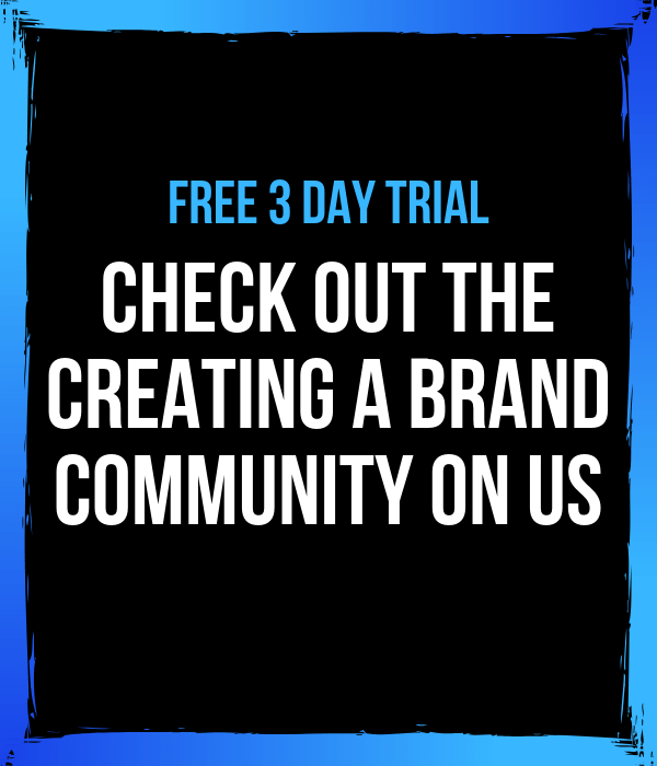 check out the creating a brand community on us