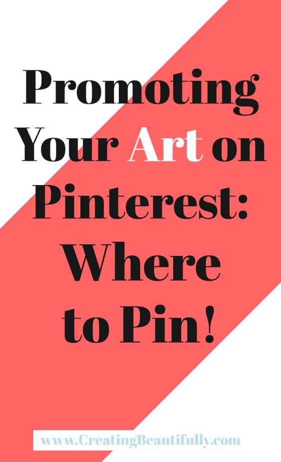 Promoting Your Art on Pinterest: Where to Pin