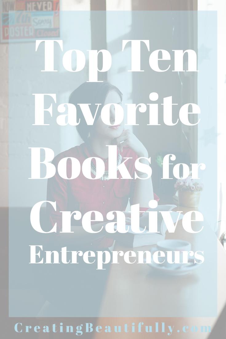 Top Ten Favorite Books for Creative Entrepreneurs