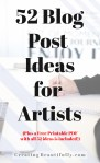 I'm saving and printing these! 52 Blog Post Ideas for Artists