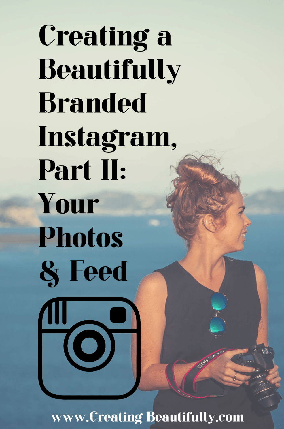 I need to watch these videos! Creating a Beautifully Branded Instagram Part II: Your Photos & Feed