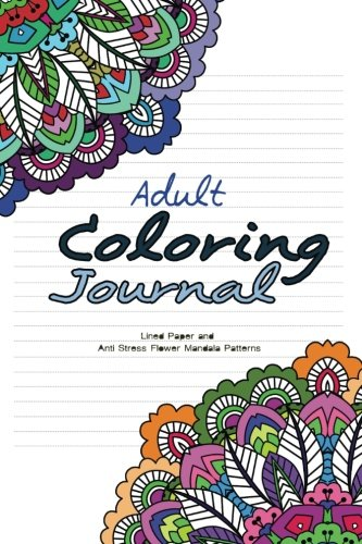 Adult Coloring Journal with lined paper and anti-stress flower mandala patterns
