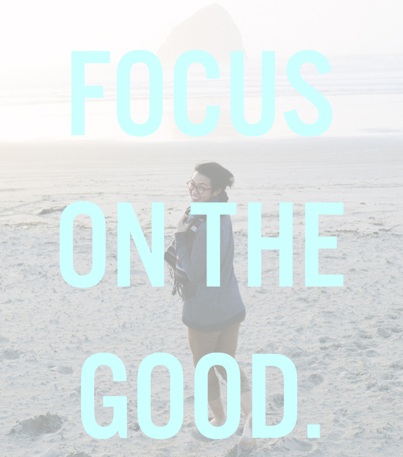 Focus on the good quote | posivite quotes for creatives on CreatingBeautifully.com