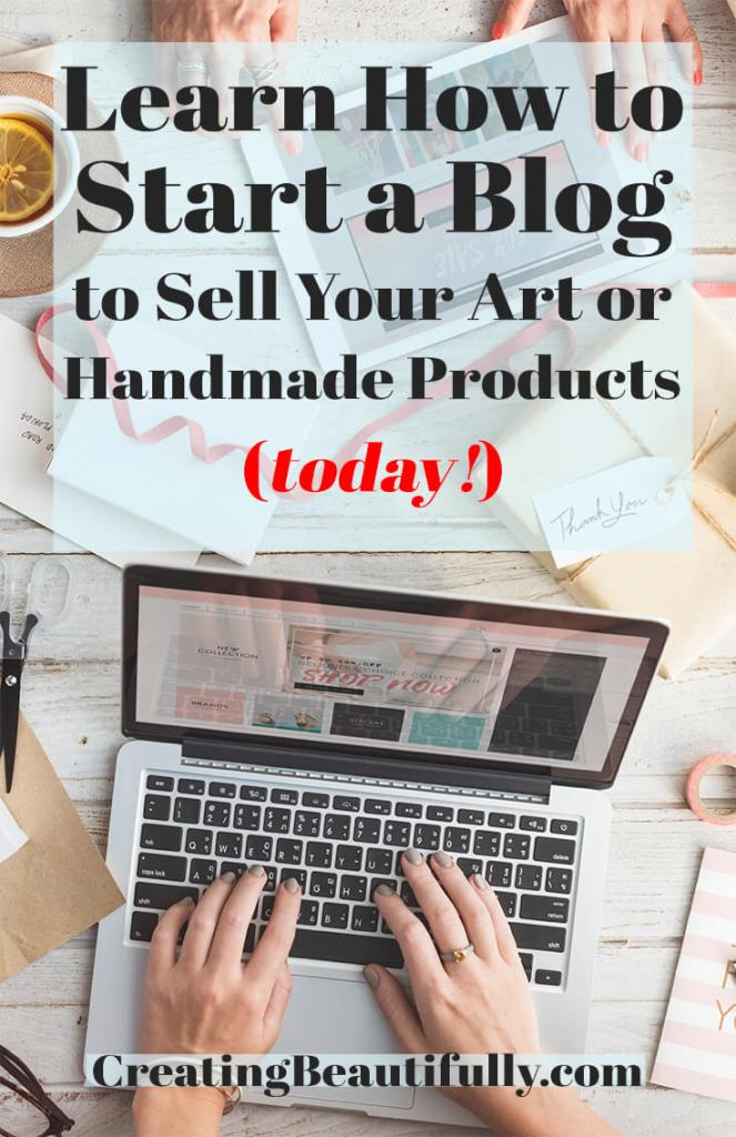 how to start a blog to sell your art or handmade products and more. Black Bedroom Furniture Sets. Home Design Ideas