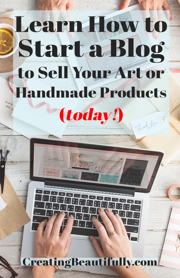 sell start handmade creatingbeautifully business create would