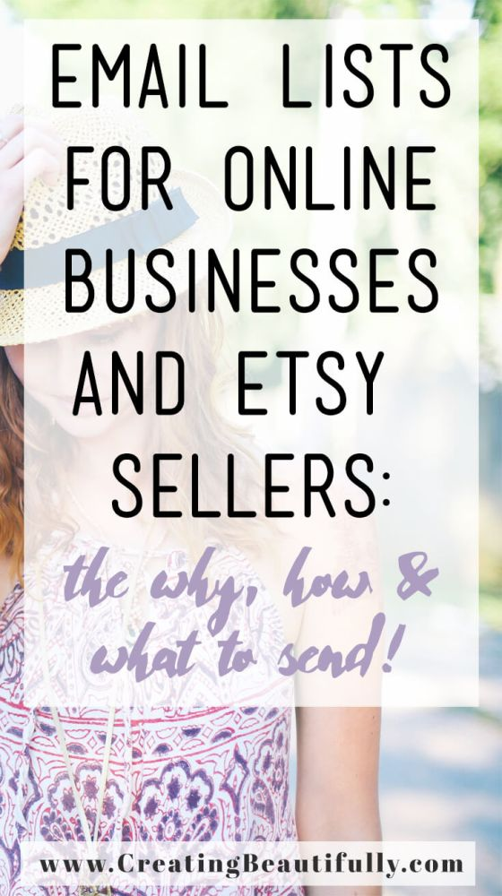 Email Lists for Online Businesses: the why, how and what to send!