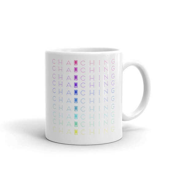 "Every Etsy seller loves to hear their phone make that ""Cha-Ching"" sound! (It means they just made a sale!) Check out this mug and much more in this fun gift guide for entrepreneurs on www.CreatingBeautifully.com"