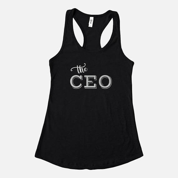 "Your entrepreneur friend will LOVE this ""the CEO"" tank top! See more in this Fun Gift Guide for Entrepreneurs at www.CreatingBeautifully.com"