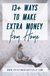 Are you looking for ways to make money at home? Check out these 13+ (and growing!) Ways to Make Extra Money from Home on CreatingBeautifully.com