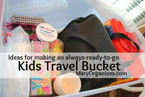Keep A Travel Bucket Ready!