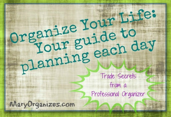Your Guide To Planning Each Day