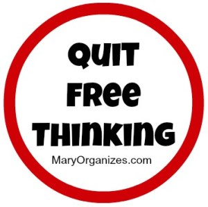 Quit Your Free Thinking!