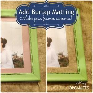 Easy Burlap Frame Matting {10 Minute Tutorial}
