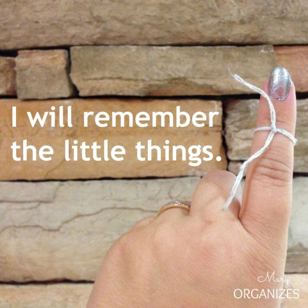 I will remember the little things