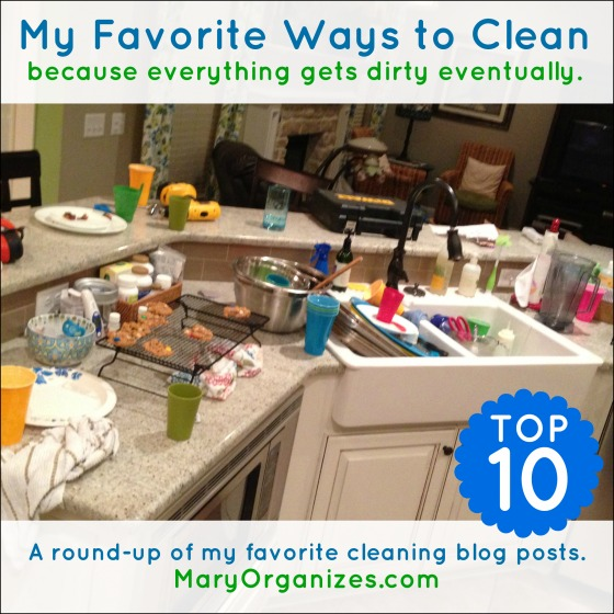 My Favorite Ways to Clean … because everything gets dirty eventually.