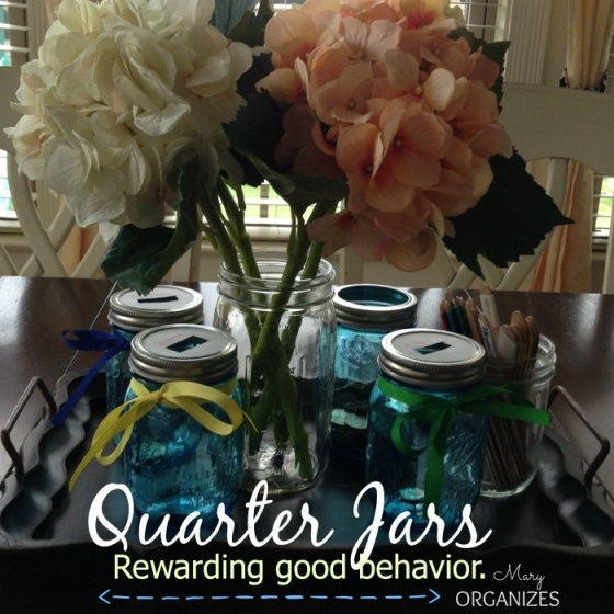 Quarter Jars --- Rewarding good behavior