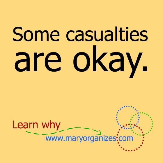 Some Casualties Are Okay.
