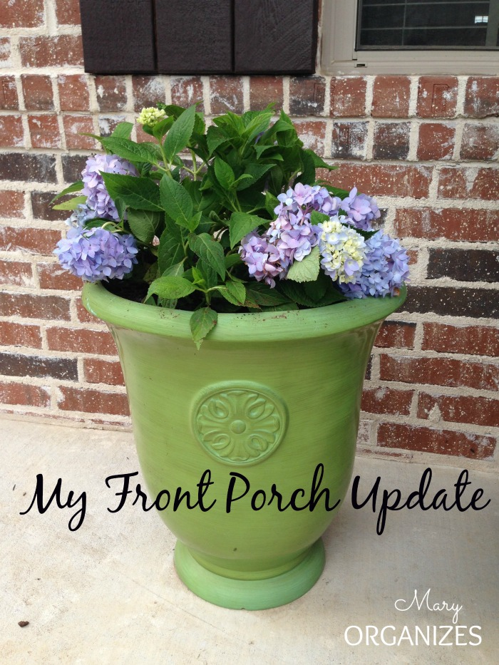 My Front Porch Update Mary Organizes