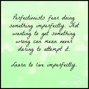 Learn To Live Imperfectly