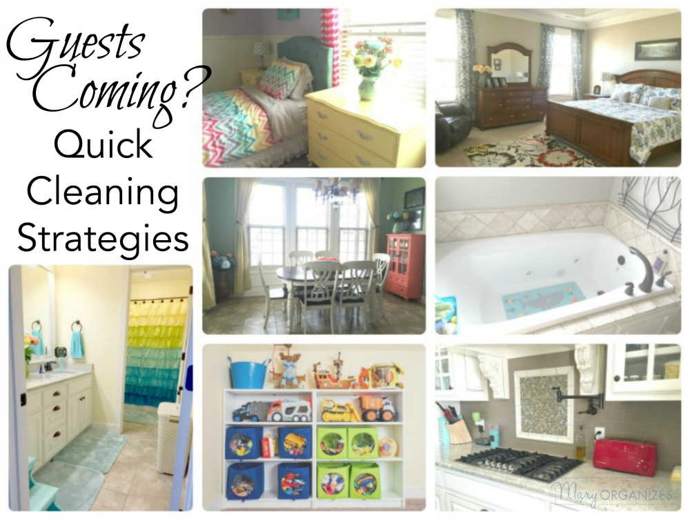 Guests Coming - Strategies for Quick Cleaning