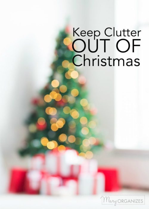 Keep Clutter out of Christmas -p