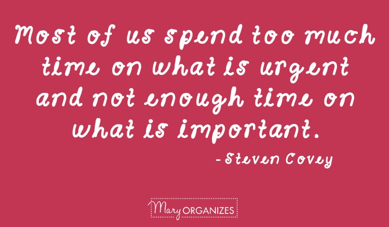 spend time on the important things - steven covey