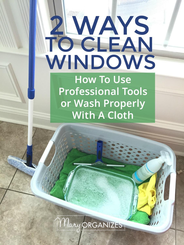 2 Ways To Clean Windows -v
