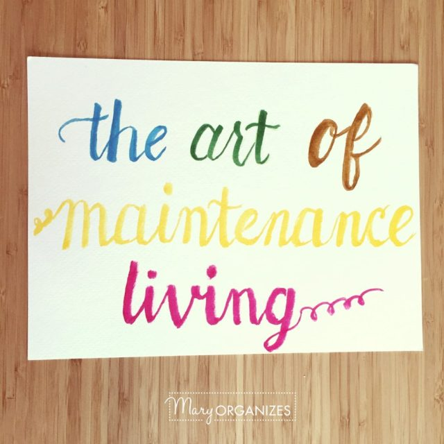 The Art of Maintenance Living - s