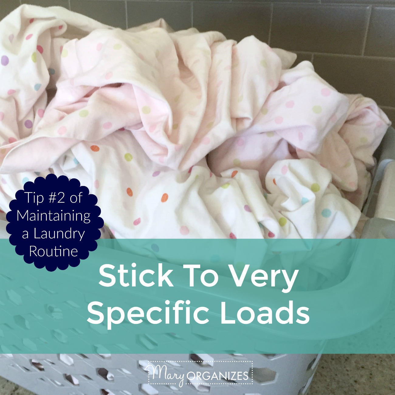 Tip 2 - Stick to Very Specific Loads
