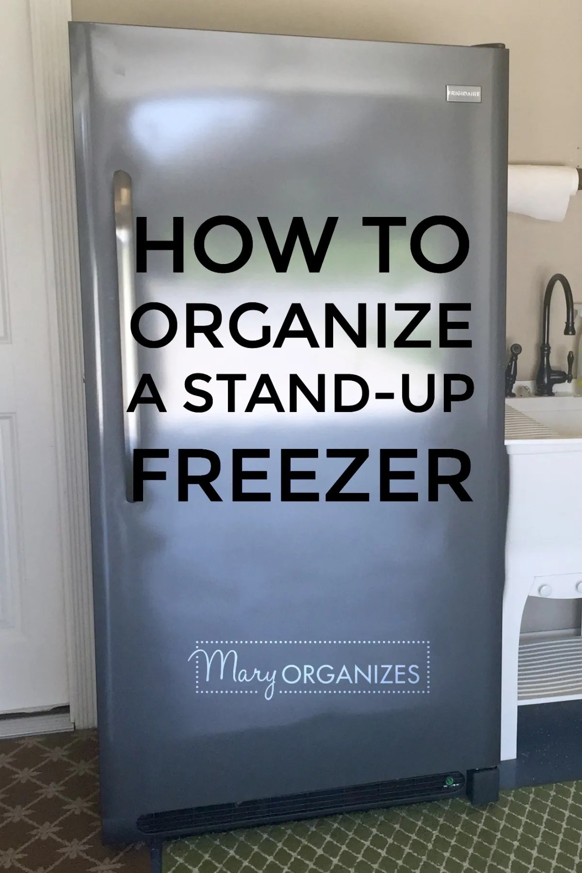 HOW TO Organize A Stand-Up Freezer -v
