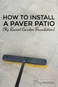 How To Install Paver Patio - My Raised Garden Foundation -v