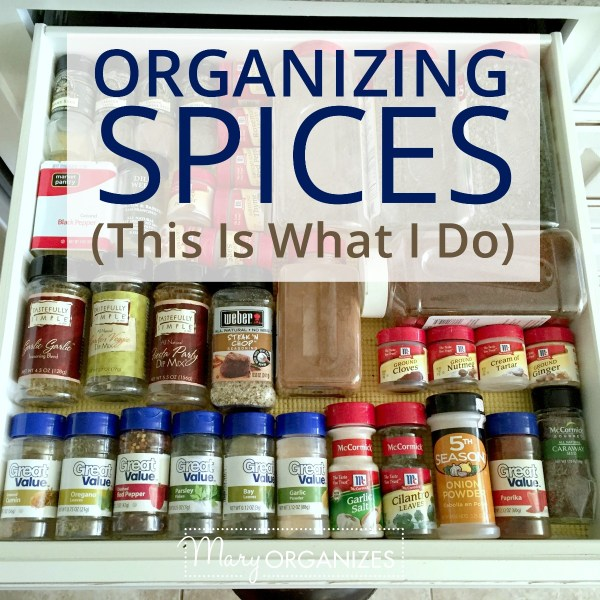 Organizing Spices (This Is What I Do)