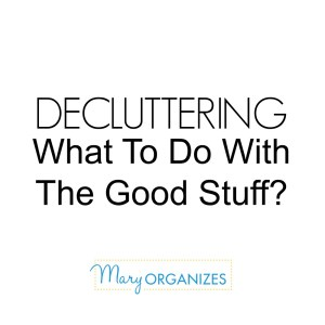 Decluttering: What To Do With The Good Stuff {Including: How To Use Leftover Shipping Boxes}