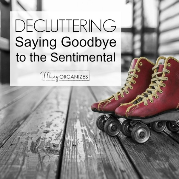 Saying Goodbye to Sentimental Items {Even ones that Spark Joy}