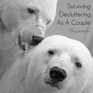 Surviving Decluttering As A Couple