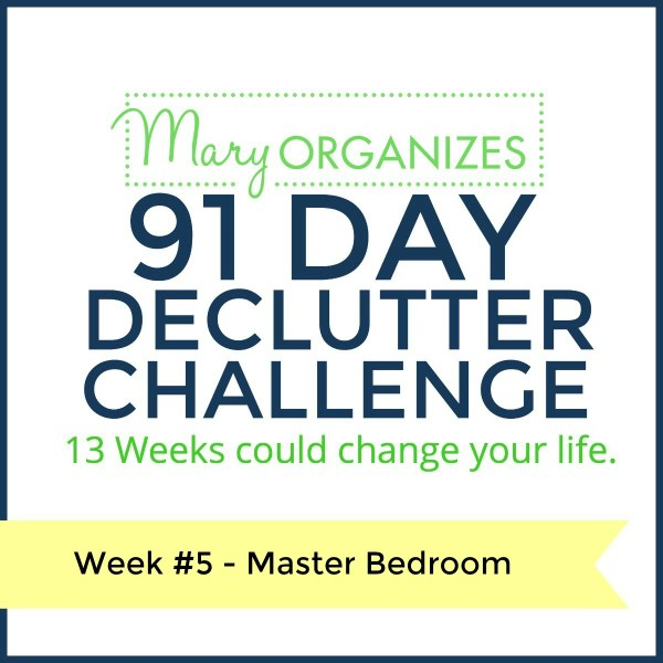 Week 5 – Master Bedroom {91 Day Declutter Challenge}