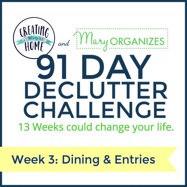 Week 3 – Dining Room & Entries {91 Day Declutter Challenge}