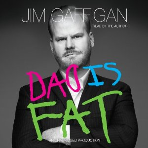 z - Dad is Fat by Jim Gaffigan
